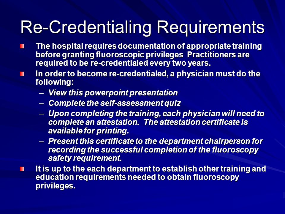 Re-Credentialing Requirements