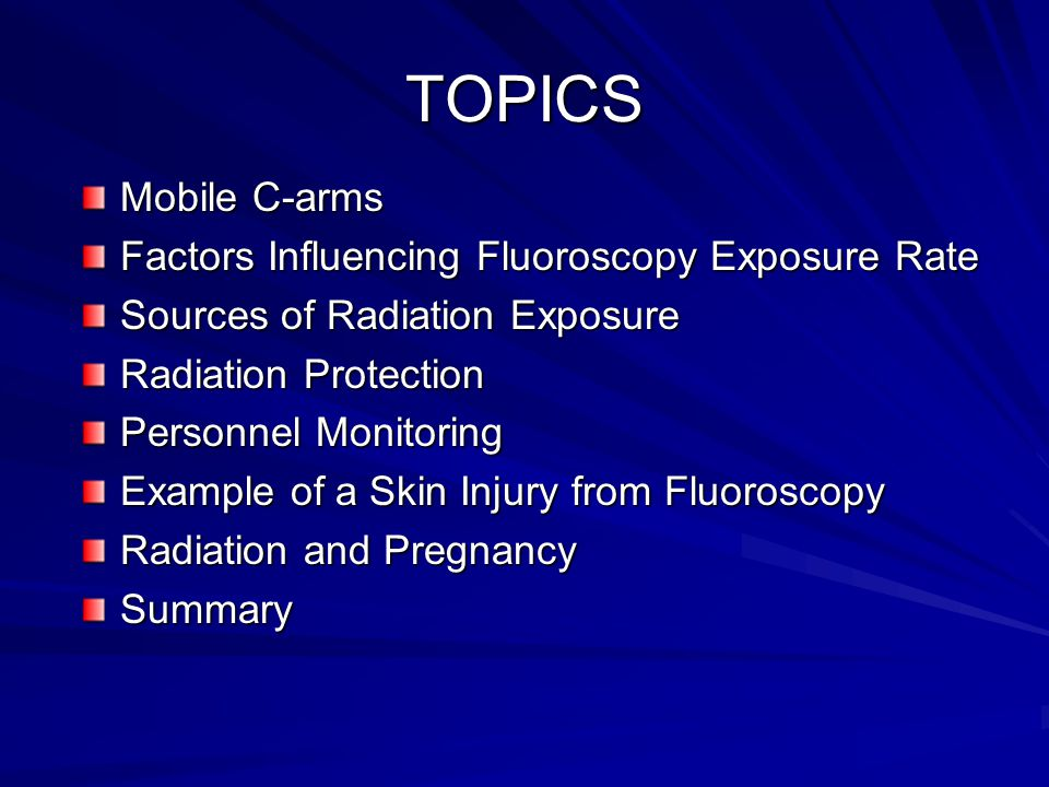 TOPICS Mobile C-arms Factors Influencing Fluoroscopy Exposure Rate
