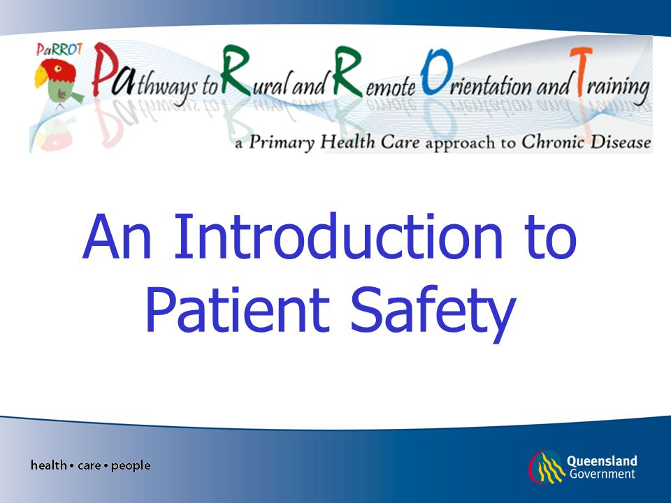 An Introduction to Patient Safety