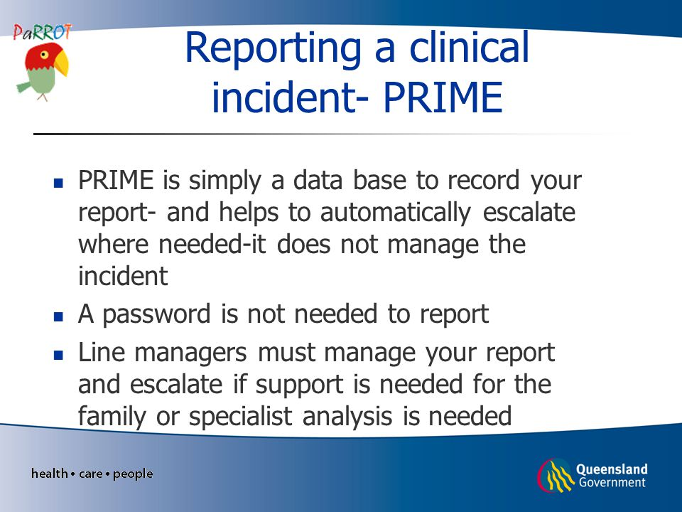 Reporting a clinical incident- PRIME