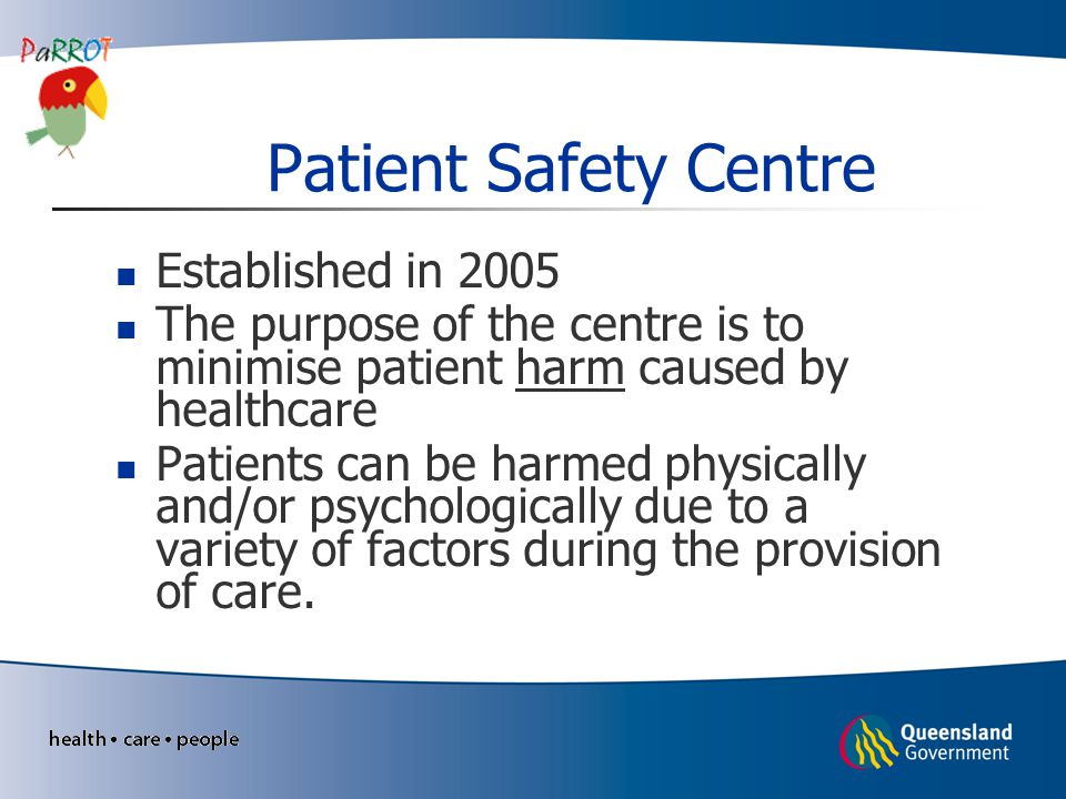 Patient Safety Centre Established in 2005