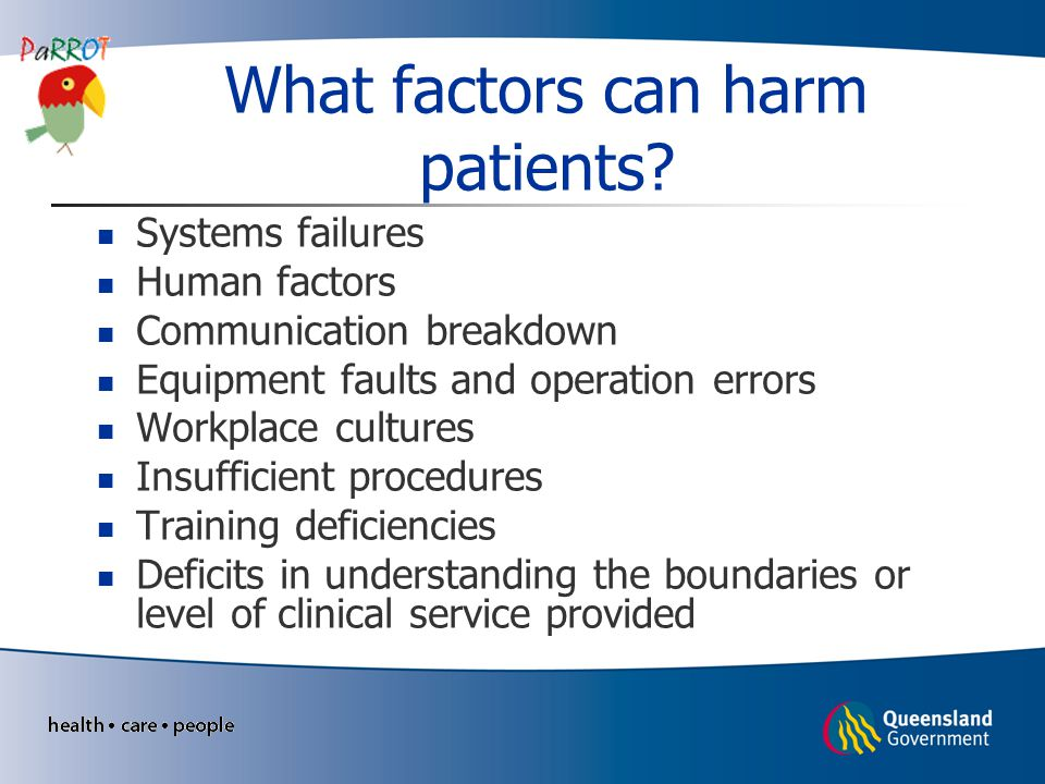 What factors can harm patients