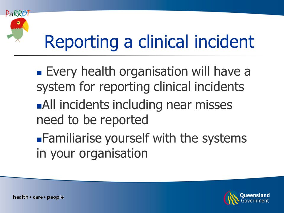 Reporting a clinical incident