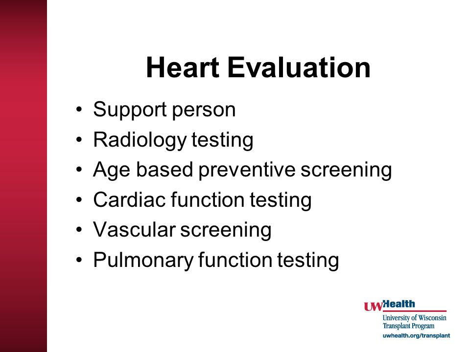 Heart Evaluation Support person Radiology testing