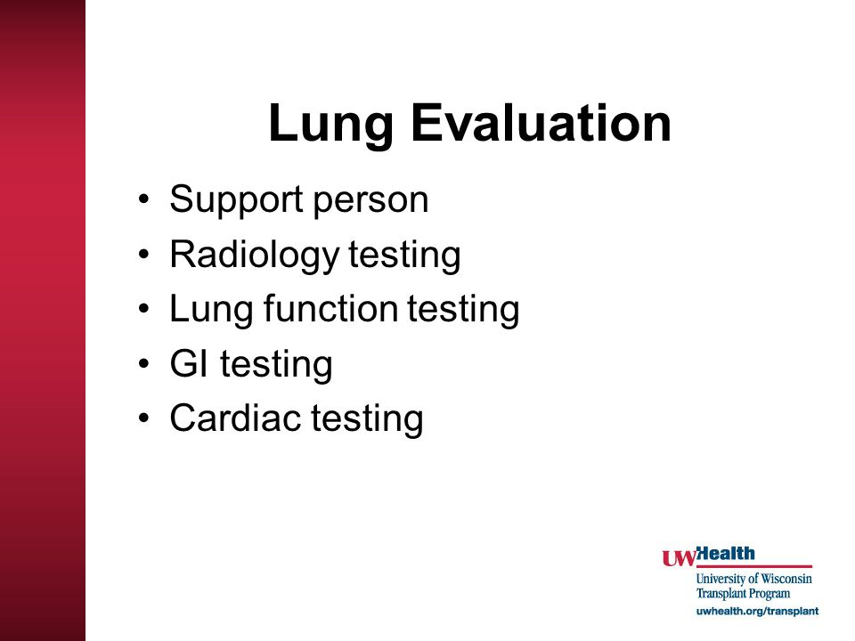 Lung Evaluation Support person Radiology testing Lung function testing