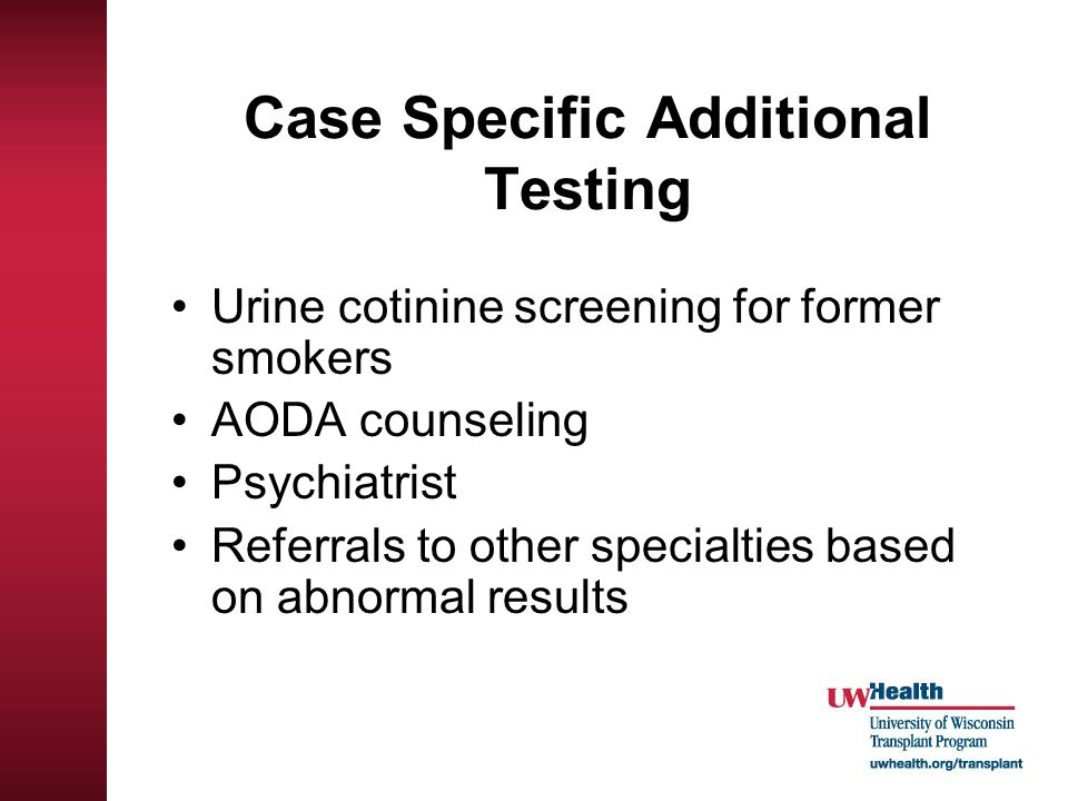 Case Specific Additional Testing