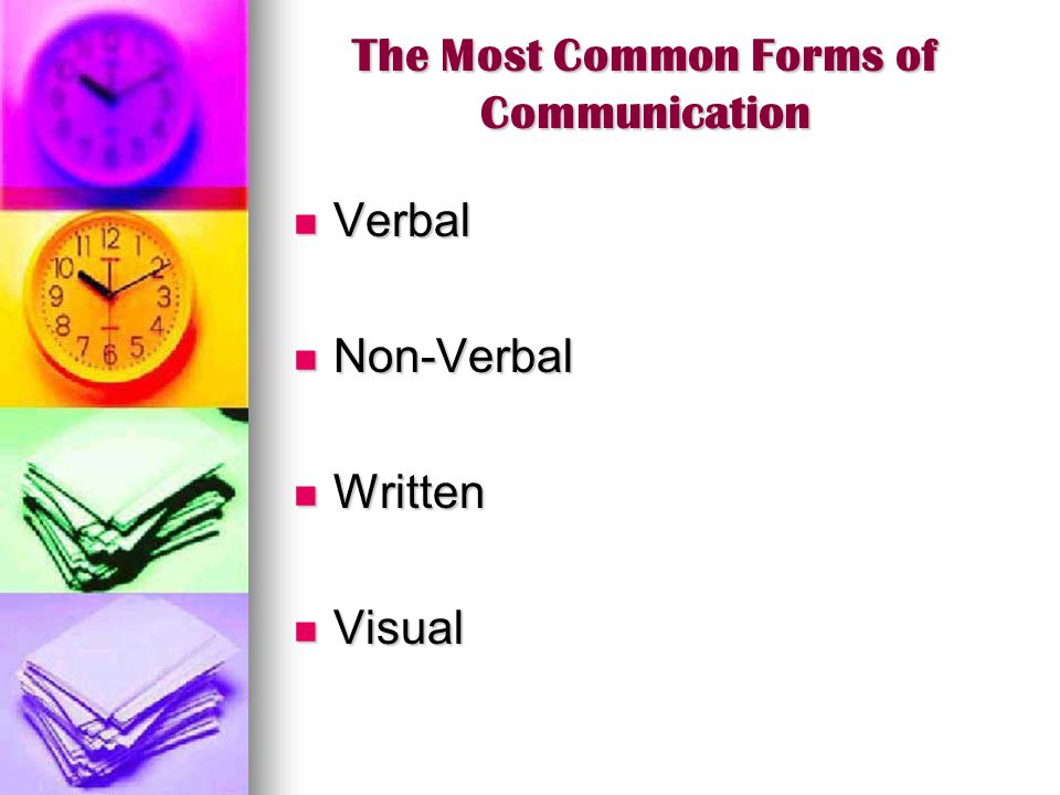 The Most Common Forms of Communication