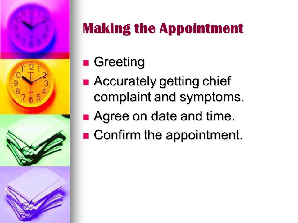 Making the Appointment