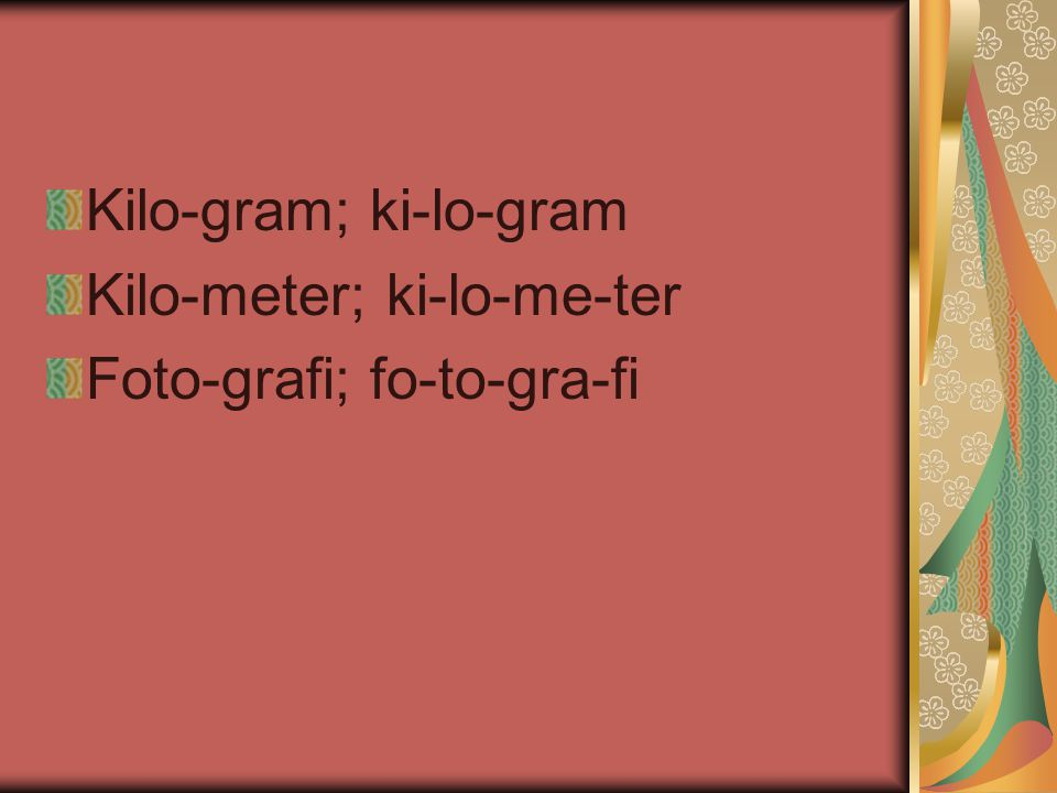 Kilo-gram; ki-lo-gram