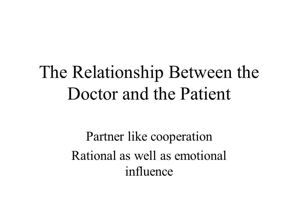 The Relationship Between the Doctor and the Patient