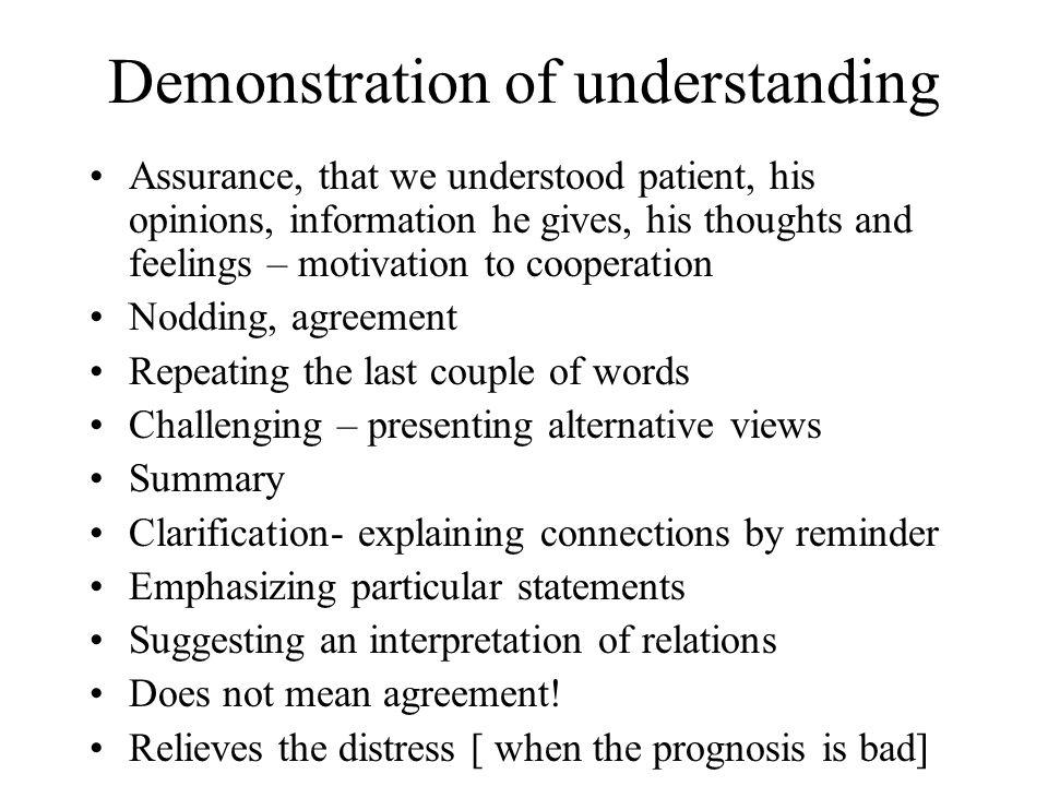 Demonstration of understanding
