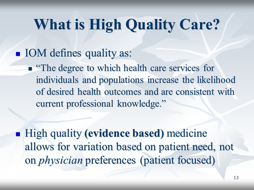 What is High Quality Care
