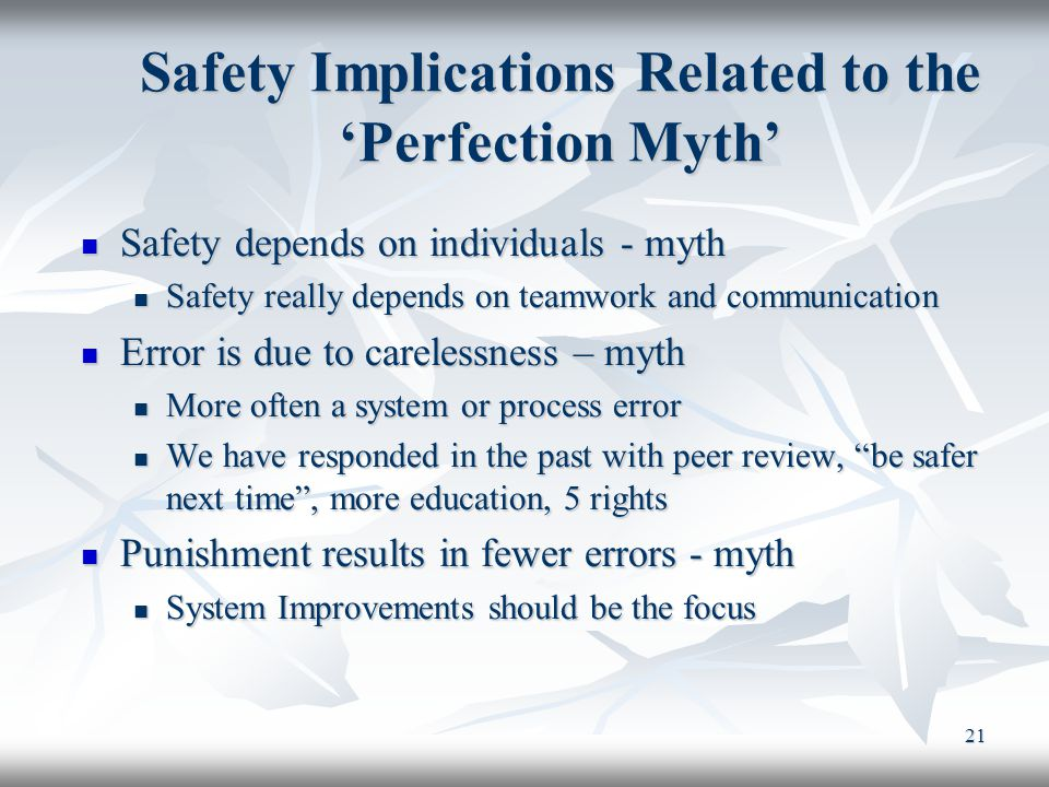 Safety Implications Related to the 'Perfection Myth'