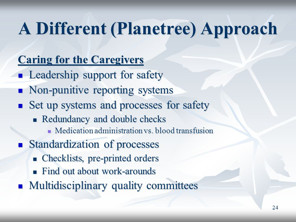 A Different (Planetree) Approach