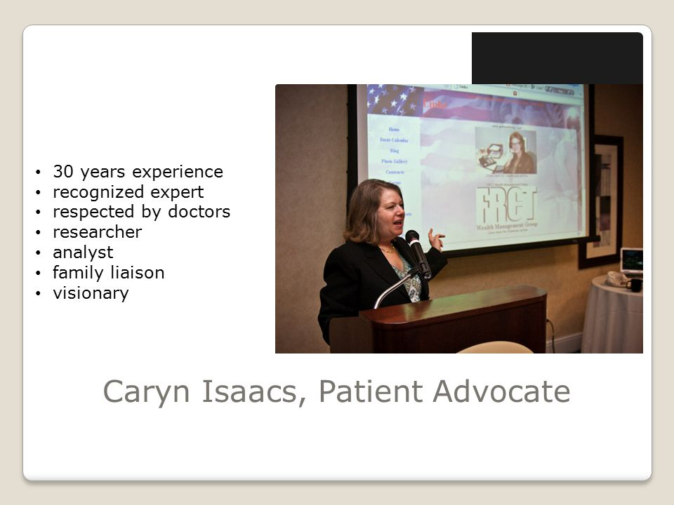 Caryn Isaacs, Patient Advocate