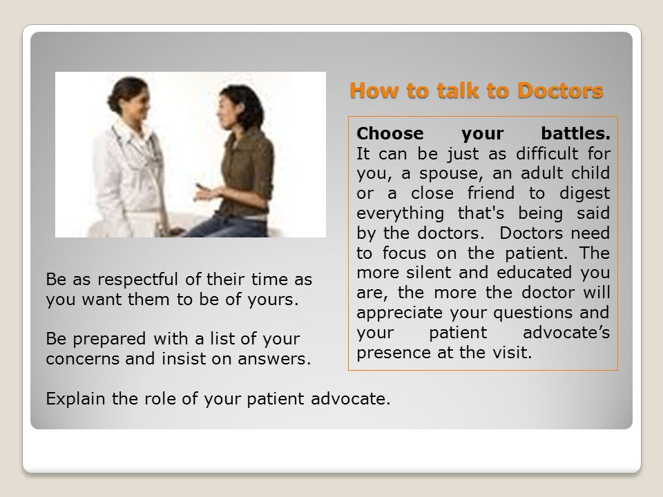How to talk to Doctors