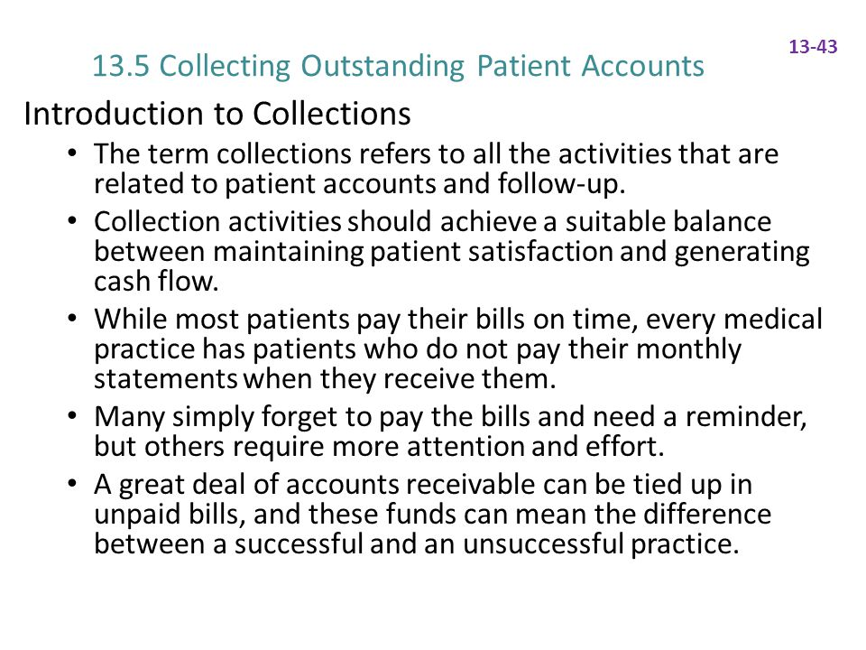13.5 Collecting Outstanding Patient Accounts