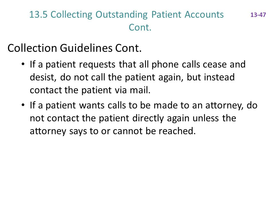 13.5 Collecting Outstanding Patient Accounts Cont.