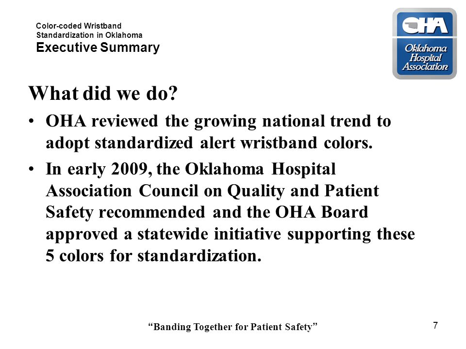 Color-coded Wristband Standardization in Oklahoma Executive Summary