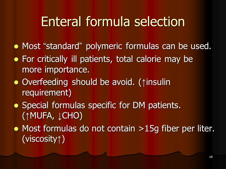Enteral formula selection