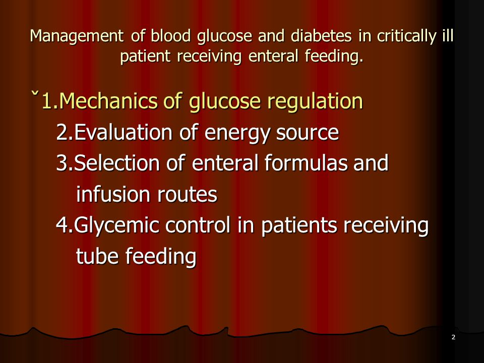 ˇ1.Mechanics of glucose regulation 2.Evaluation of energy source