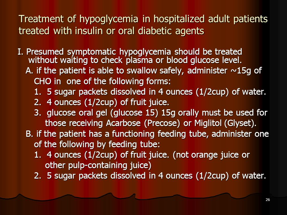 Treatment of hypoglycemia in hospitalized adult patients treated with insulin or oral diabetic agents