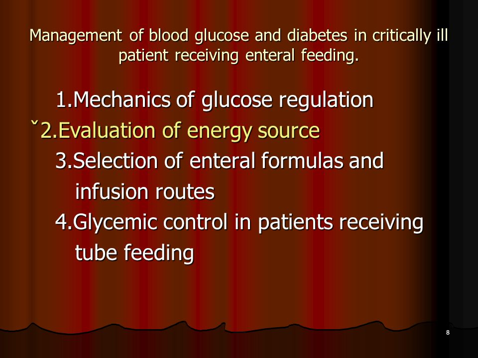 1.Mechanics of glucose regulation ˇ2.Evaluation of energy source