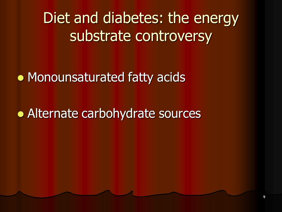 Diet and diabetes: the energy substrate controversy