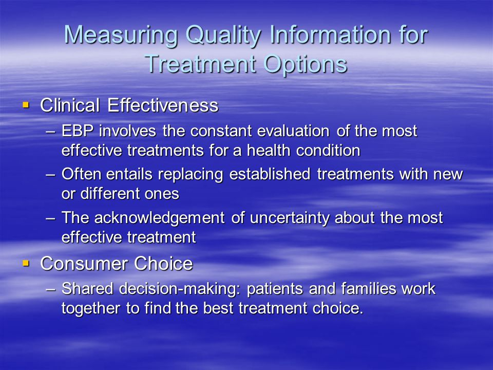 Measuring Quality Information for Treatment Options