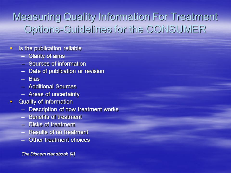 Measuring Quality Information For Treatment Options-Guidelines for the CONSUMER