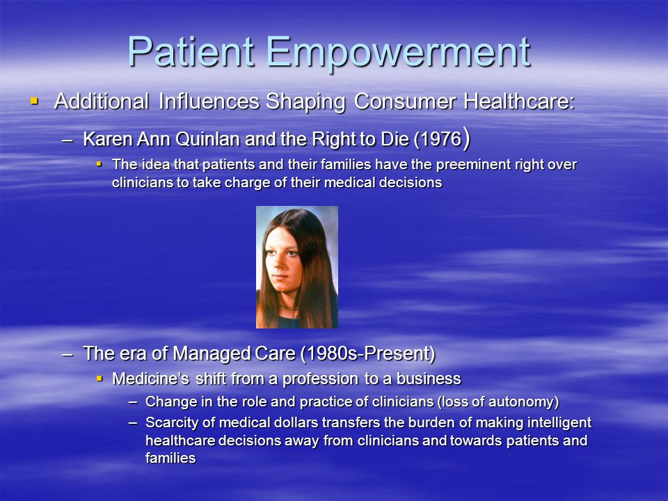 Patient Empowerment Additional Influences Shaping Consumer Healthcare: