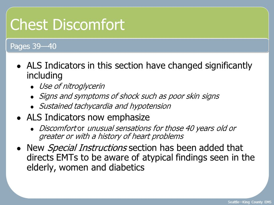 Chest Discomfort Pages 39—40. ALS Indicators in this section have changed significantly including.