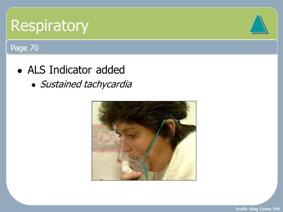 Respiratory Page 70 ALS Indicator added Sustained tachycardia
