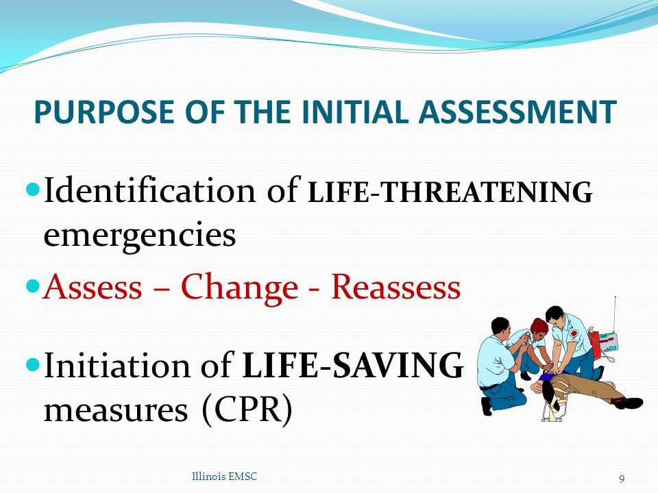 PURPOSE OF THE INITIAL ASSESSMENT