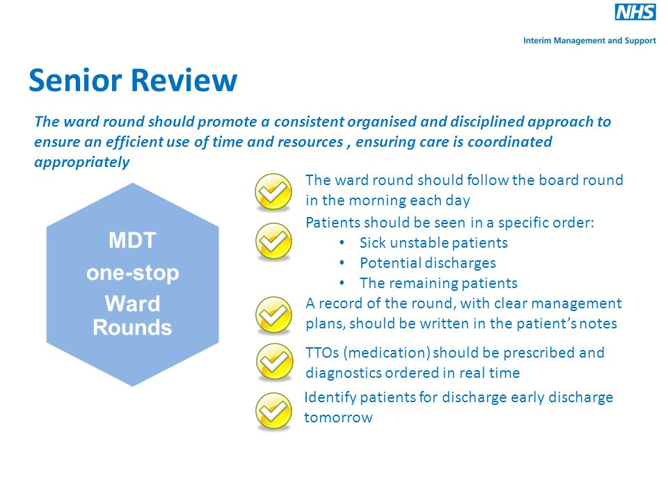 Senior Review MDT one-stop Ward Rounds