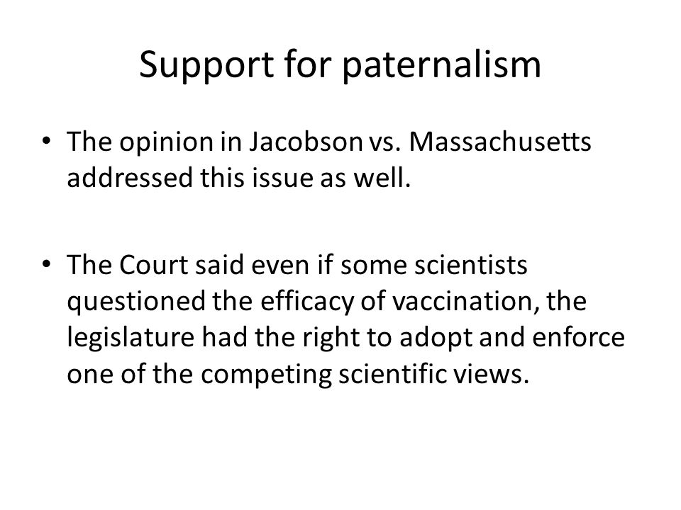 Support for paternalism