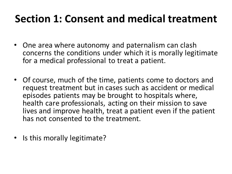 Section 1: Consent and medical treatment