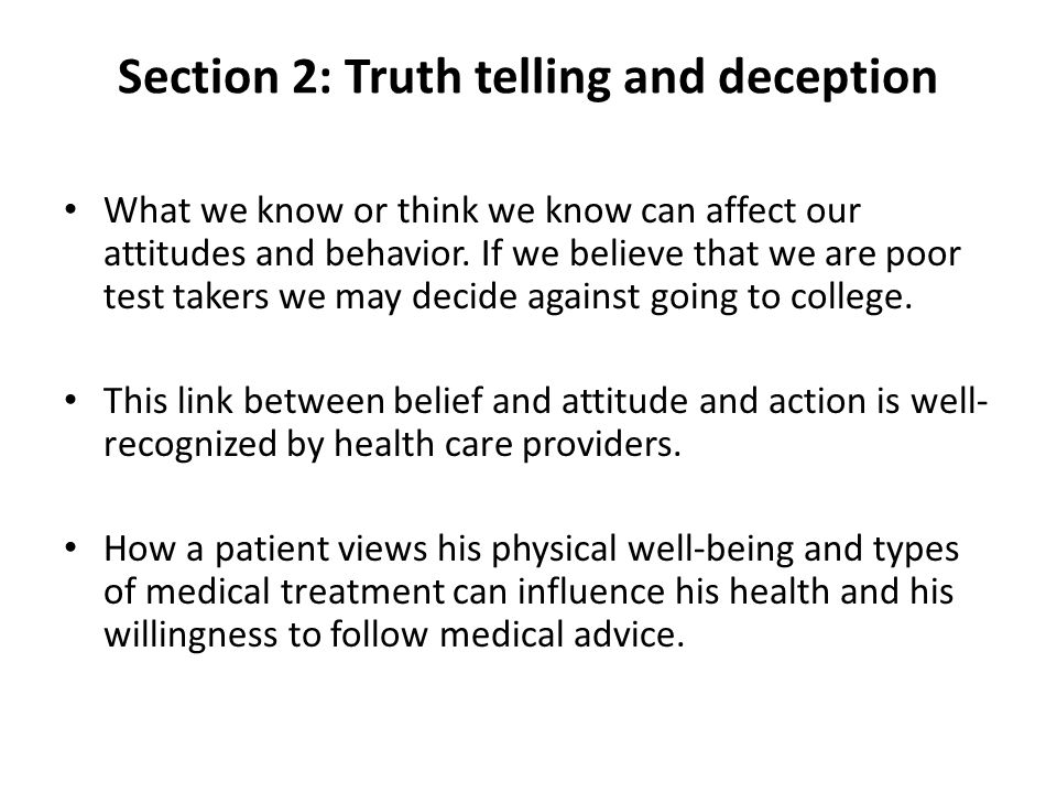 Section 2: Truth telling and deception