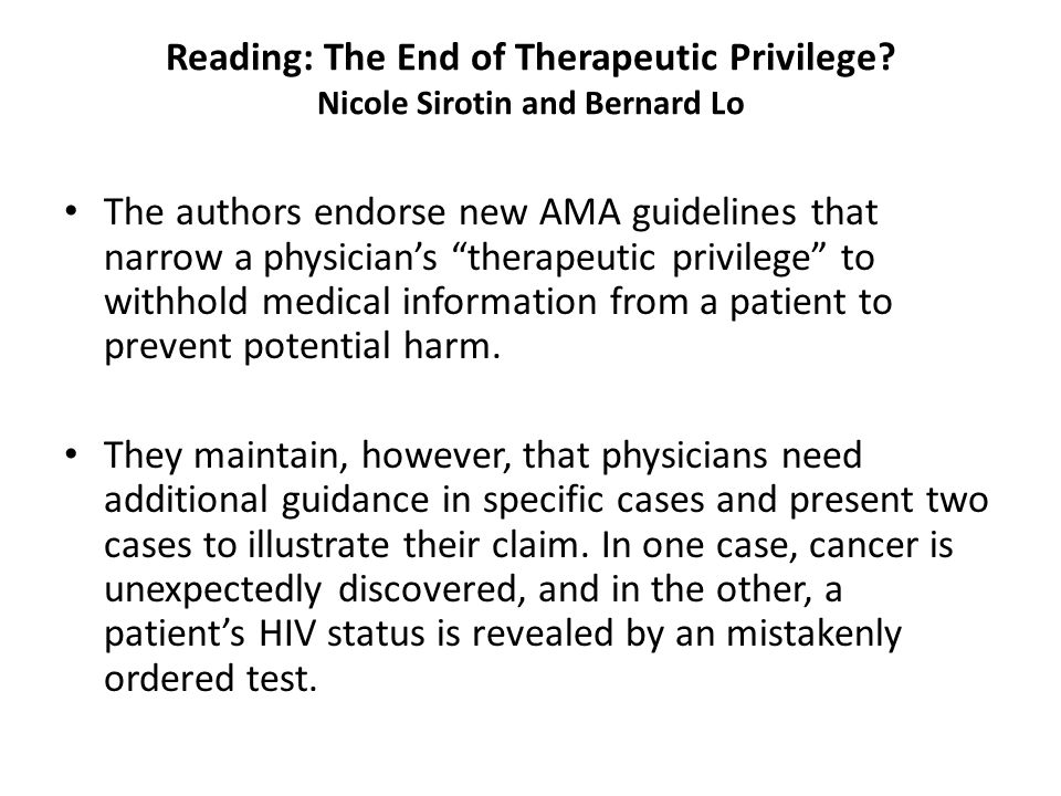 Reading: The End of Therapeutic Privilege