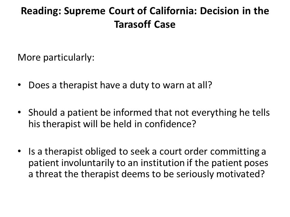 Reading: Supreme Court of California: Decision in the Tarasoff Case