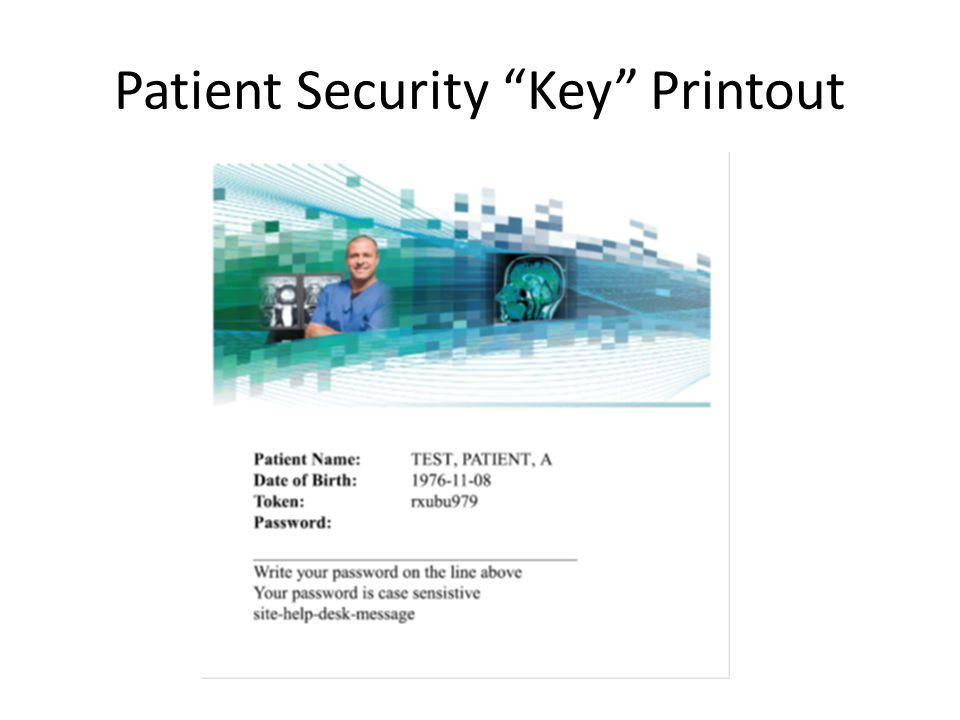 Patient Security Key Printout