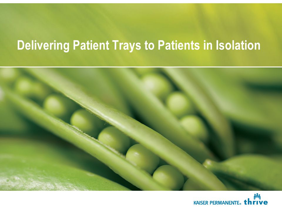Delivering Patient Trays to Patients in Isolation
