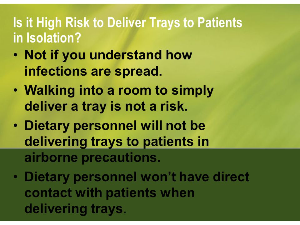 Is it High Risk to Deliver Trays to Patients in Isolation