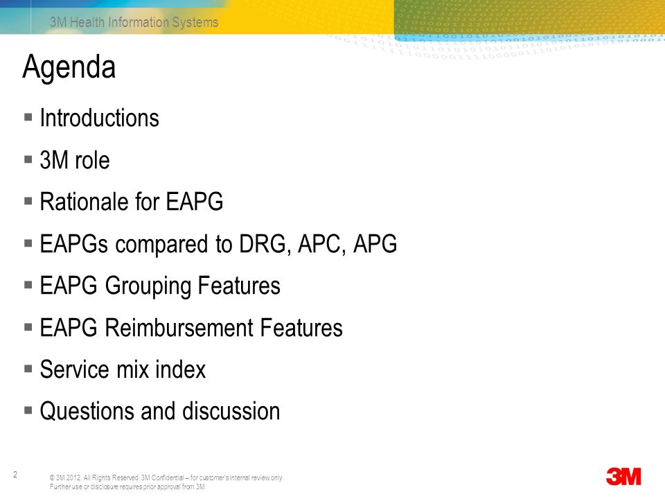 Agenda Introductions 3M role Rationale for EAPG