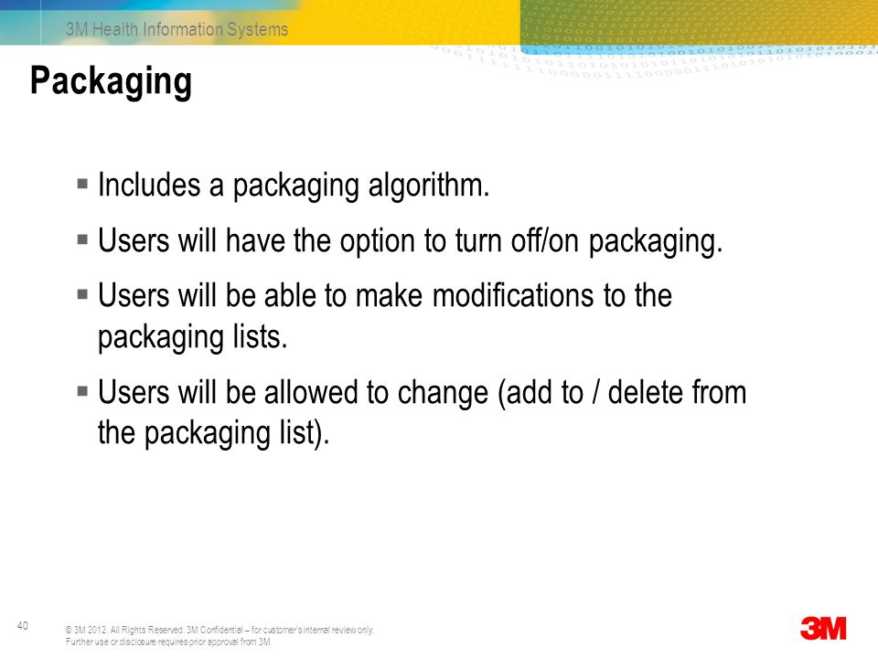 Packaging Includes a packaging algorithm.