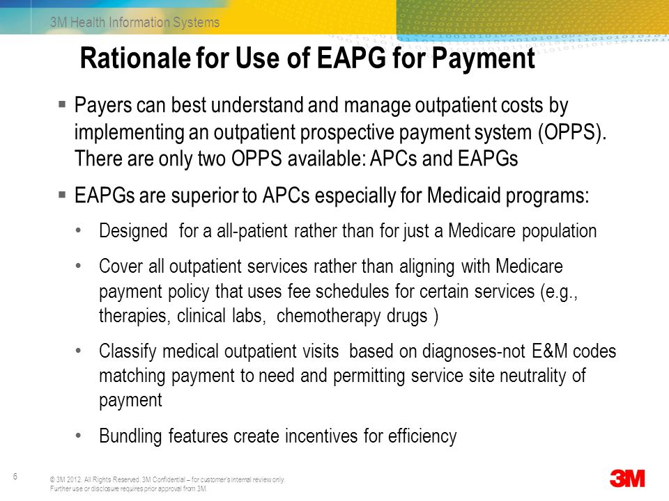 Rationale for Use of EAPG for Payment