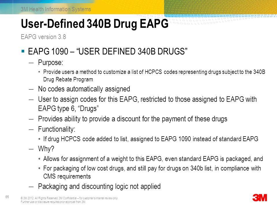 User-Defined 340B Drug EAPG