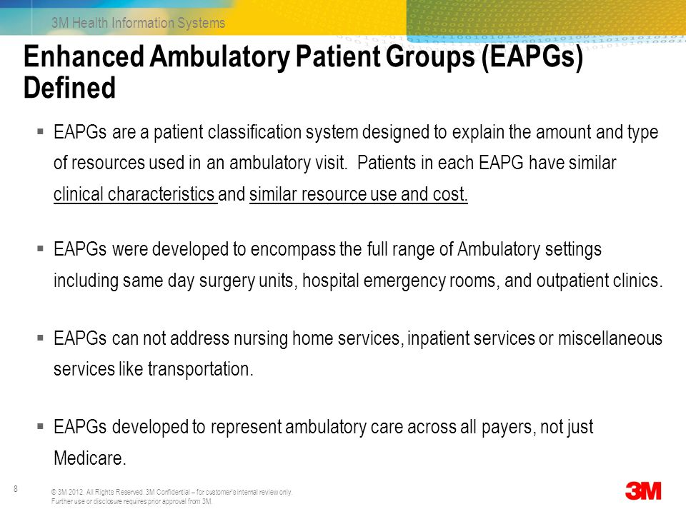 Enhanced Ambulatory Patient Groups (EAPGs) Defined