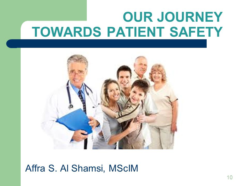 Our Journey towards Patient Safety