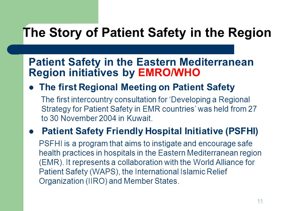 The Story of Patient Safety in the Region